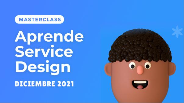 """Masterclass """"Aprende Service Design"""""""